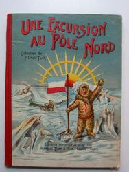 UNE EXCURSION AU POLE NORD