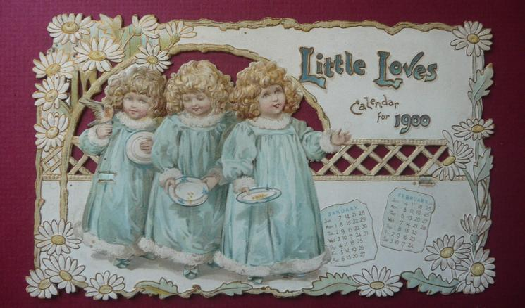 LITTLE LOVES CALENDAR FOR 1900