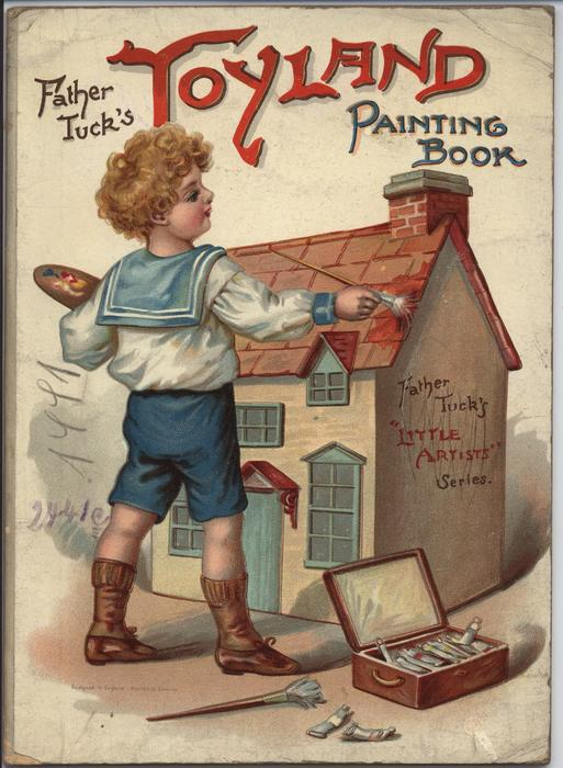 FATHER TUCK'S TOYLAND PAINTING BOOK