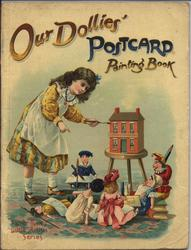 OUR DOLLIES' POSTCARD PAINTING BOOK