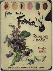 FATHER TUCK'S FLOWER PAINTING BOOK