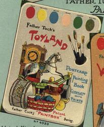 FATHER TUCK'S TOYLAND POSTCARD PAINTING BOOK