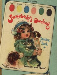 SOMEBODY'S DARLING PAINTING BOOK