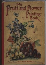 MY FRUIT AND FLOWER PAINTING BOOK
