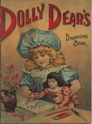 DOLLY DEAR'S DRAWING BOOK