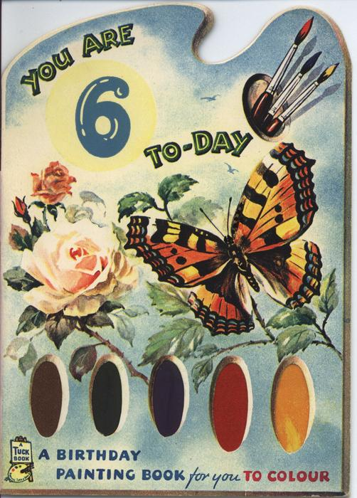 YOU ARE 6 TO-DAY