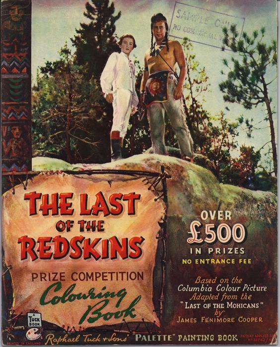 THE LAST OF THE REDSKINS PRIZE COMPETITION COLOURING BOOK