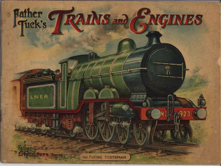 FATHER TUCK'S TRAINS AND ENGINES