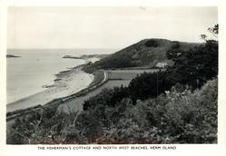THE FISHERMAN'S COTTAGE AND NORTH WEST BEACHES, HERM ISLAND