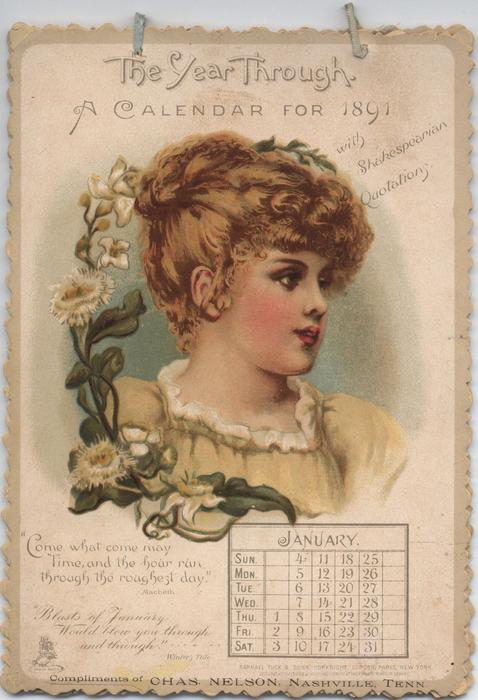 THE YEAR THROUGH. A CALENDAR FOR 1891 WITH SHAKESPEARIAN QUOTATIONS
