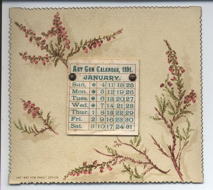 ART GEM CALENDAR, 1891 floral design on board