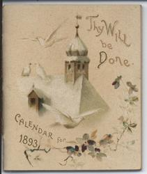 THY WILL BE DONE CALENDAR FOR 1893