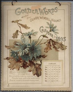 GOLDEN WORDS VERSIFIED FROM OLIVER WENDELL HOLMES CALENDAR FOR 1893