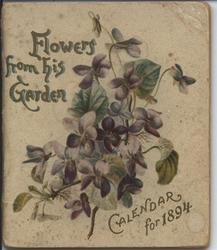 FLOWERS FROM HIS GARDEN (titled EARNEST LONGINGS on inner title page)