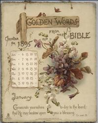 GOLDEN WORDS FROM THE BIBLE CALENDAR FOR 1895