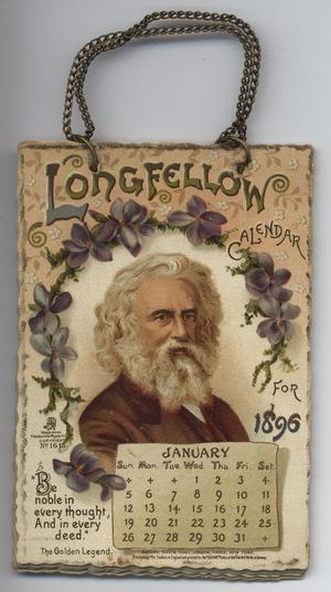 LONGFELLOW CALENDAR FOR 1896