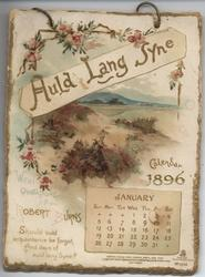 AULD LANG SYNE CALENDAR 1896 WITH QUOTATIONS FROM ROBERT BURNS