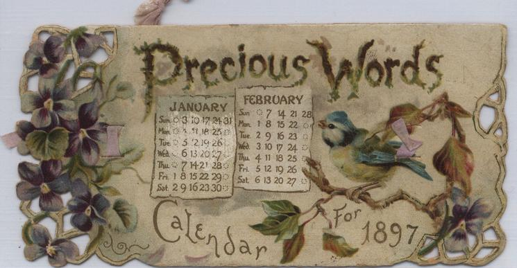 PRECIOUS WORDS CALENDAR FOR 1897