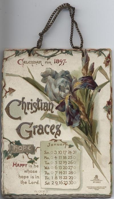 CHRISTIAN GRACES CALENDAR FOR 1897
