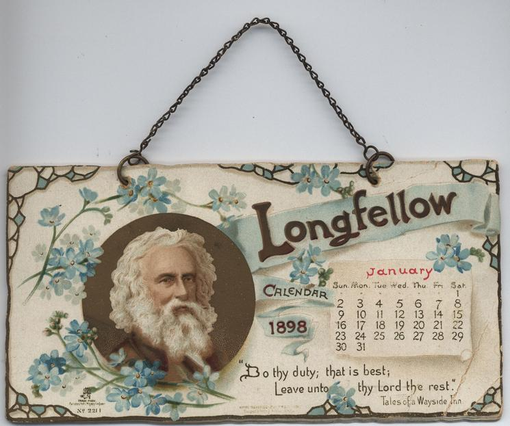 LONGFELLOW CALENDAR FOR 1898