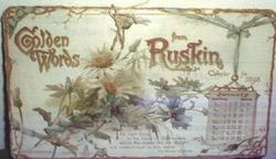 GOLDEN WORDS FROM RUSKIN CALENDAR FOR 1898