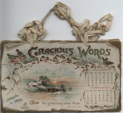 GRACIOUS WORDS CALENDAR FOR 1899