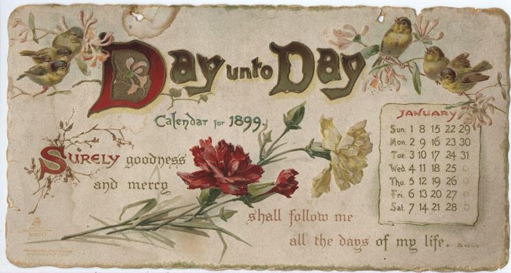 DAY UNTO DAY CALENDAR FOR 1899