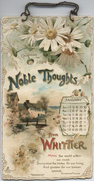 NOBLE THOUGHTS FROM WHITTIER CALENDAR FOR 1898
