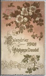 CALENDRIER POUR 1901 ALPHONSE DAUDET