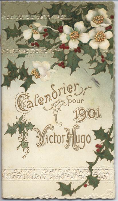CALENDRIER POUR 1901 VICTOR HUGO