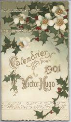 CALENDRIER POUR 1901 VICTOR HUGO