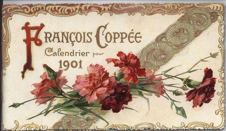 CALENDRIER POUR 1901 FRANCOIS COPPEE