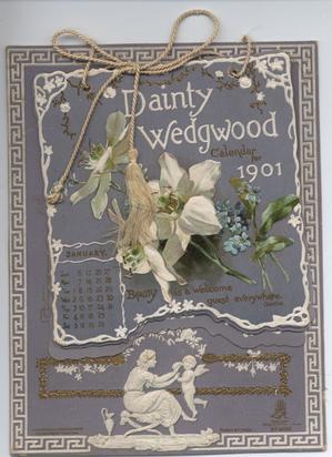 DAINTY WEDGWOOD CALENDAR FOR 1901