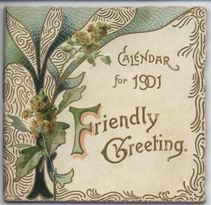 FRIENDLY GREETING CALENDAR FOR 1901