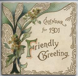 FRIENDLY GREETING CALENDAR FOR 1901
