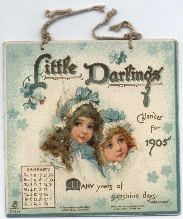LITTLE DARLINGS CALENDAR FOR 1905