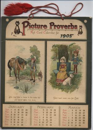 PICTURE PROVERBS POST CARD CALENDAR FOR 1905