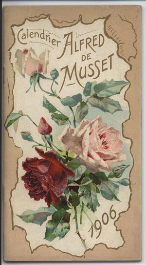 CALENDRIER ALFRED DE MUSSET 1906