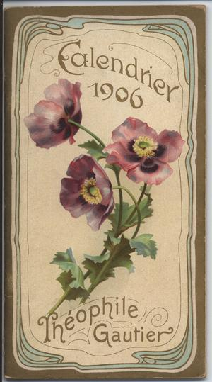 CALENDRIER 1906 THEOPHILE GAUTIER