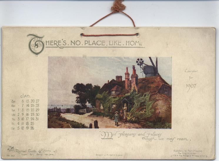 THERE'S NO PLACE LIKE HOME CALENDAR FOR 1907