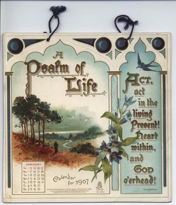 A PSALM OF LIFE CALENDAR FOR 1907