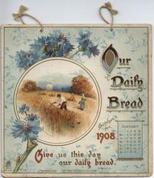 OUR DAILY BREAD CALENDAR FOR 1908