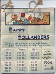 HAPPY HOLLANDERS POST CARD CALENDAR FOR 1908