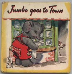 JUMBO GOES TO TOWN
