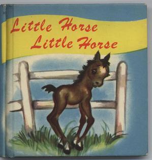 LITTLE HORSE LITTLE HORSE