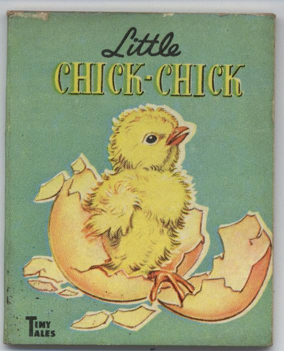 LITTLE CHICK-CHICK