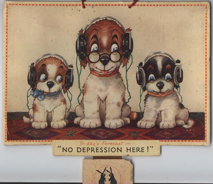 """TO-DAY'S FORECAST:-""""NO DEPRESSION HERE!"""""""
