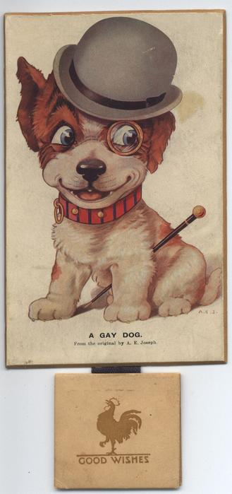 A GAY DOG.(title on front) I WANT TO BE HAPPY (title on reverse)