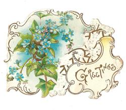 GREETINGS gilt design surrounds forget-me-nots and ivy