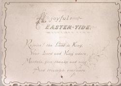 A JOYFUL EASTER-TIDE & verse-see below